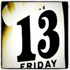 13 Friday