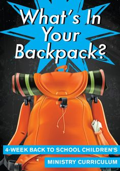 What's In Your Backpack 4-Week Children's Ministry Curriculum