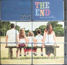 "Cute picture idea for the year's last page! (And I really like the ""The End... but not really"" card.) Project Life Album, Project 365, Project Life Scrapbook, Project Life Layouts, Senior Year Scrapbook, Wedding Scrapbook, Yearbook Pages, Yearbook Ideas, Family Album"