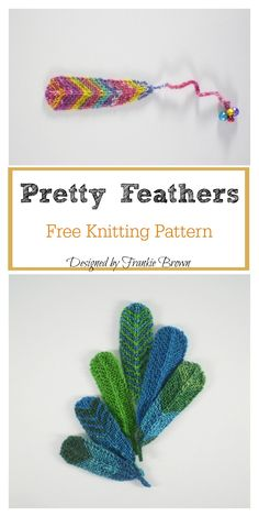 This Pretty Feathers Free Knitting Pattern makes a colorful feather that has many different uses. Make one now with the free pattern provided by the link below. Beanie Knitting Patterns Free, Baby Hats Knitting, Knitting Kits, Loom Knitting, Free Knitting, Knitting Projects, Knitting Ideas, Crochet Feathers Free Pattern, Feather Pattern
