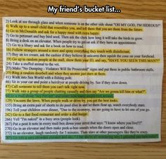 Best bucket list ever. This was so funny I think I laughed on every number! Funny Bucket List, Best Bucket List, Bucket Lists, Fun Bucket, Summer Bucket, Look Here, Look At You, Haha, Funny Quotes