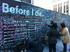 "The ""Before I Die"" Wall - public art project spreading world wide The Places Youll Go, Places To Go, Chalk Wall, Cool Journals, Effective Teaching, Student Council, Before I Die, Street Artists, Public Art"