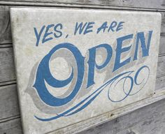 Open Sign hand painted faux vintage wooden by ZekesAntiqueSigns, $48.00