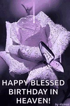 Happy Blessed Birthday, Happy Heavenly Birthday, Birthday Wishes For Daughter, Happy Birthday Wishes Cards, Birthday Blessings, Birthday Love, Birthday Images, Birthday Greetings, Birthday In Heaven Quotes