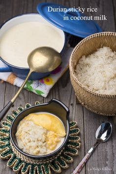 Durian sticky rice in coconut cream