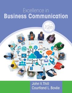 Excellence in Business Communication, 12th Edition, Now Available