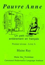 1A - Pauvre Anne - Franstalig vlot leesbaar leesboekje bij ERK niveau A1 | TPRS - Frans - Boeken en CD's | Taalleermethodenwebshop - taal leren met plezier