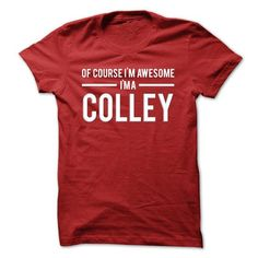 Team Colley - Limited Edition - #diy gift #food gift. WANT IT => https://www.sunfrog.com/Names/Team-Colley--Limited-Edition-pnrhw.html?68278