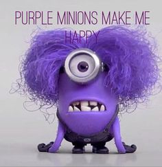 Purple Minions make me Happy | Funny | Pinterest
