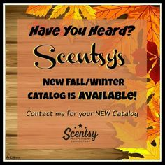 Get the new Fall/Winter 2016 Catalog https://foreverlove4.scentsy.us
