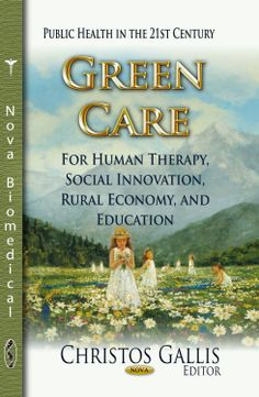 Green Care: For Human Therapy, Social Innovation, Rural Economy, and Education - Animals, plants, crops, gardens, forests, and the landscape are used in recreational or work-related activities for: Psychiatric patients, mentally disabled persons, people with learning disabilities, depression and burnout problems, or a drug and alcohol addiction history, including youth and elderly people, young offenders, prisoners, people effected by natural disasters, and social service clients. Green care…