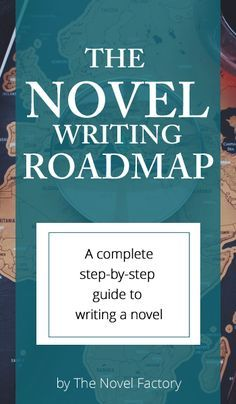 A step bv step guide to how to write a novel