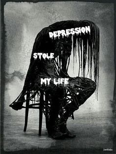 Depression stole my life