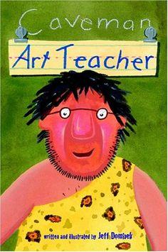 Caveman Art Teacher by Jeff Dombek - book I need