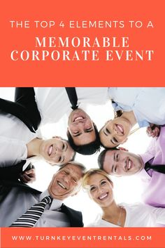 The Top 4 Elements to a Memorable Corporate Event - Want to host a corporate event in Houston? See these top 4 tips to have a successful premier party using tent and amenities rentals