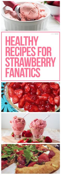 Who doesn't love strawberries?! You've got to try these 10 healthy strawberry recipes.