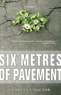 TO READ: Six Metres of Pavement by Farzana Doctor