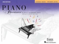 Piano Adventures Lesson Book, Primer Level  Order at http://www.amazon.com/Piano-Adventures-Lesson-Primer-Level/dp/1616770759/ref=zg_bs_1_44?tag=bestmacros-20