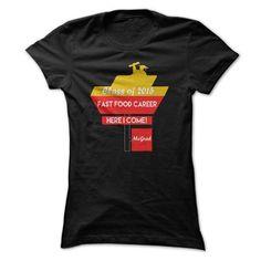 Class of 2015 College Graduation T Shirt, Fast Food Career Here I Come T Shirt, Class Of 2015 Mac Graduate T Shirt T-Shirt Hoodie Sweatshirts uoe. Check price ==► http://graphictshirts.xyz/?p=66355