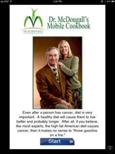 McDougall and his wife Mary help you understand in very easy terms what is making this society so obese and getting worse. Dr Mcdougall Diet, Starch Solution, American Diet, Best Authors, Living A Healthy Life, Diet Recipes, Cancer, How To Make, Books
