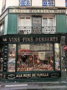 A La Mère de Famille, 9th arrondissement, Paris. Found by Nick Sherman.