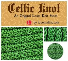 Celtic Knot Stitch - An original loom knit stitch. Includes a free pattern and a video tutorial that shows you how to do the flat knit and the purl stitch