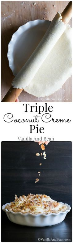 Triple Coconut Creme Pie - A family favorite, always in season!   | Vanilla And Bean