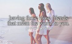 close friends, friends, friendship, girly, just girly things