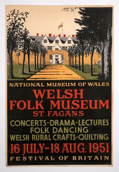 My favourite poster from the archive. Events were held at St Fagans in conjunction with the Festival of Britain. Vintage Artwork, Vintage Photos, Amazing Places, Great Places, Wales Country, National Museum Of Wales, University Of Wales, Cymric, Bristol Channel