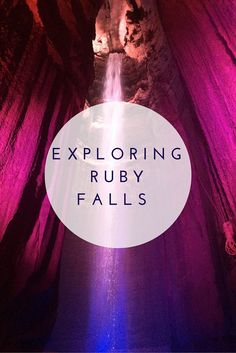 Exploring Ruby Falls in Chattanooga, Tennessee, USA