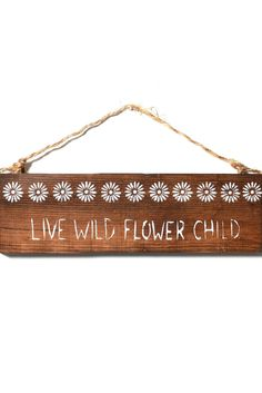 Sea Gypsy Wild Flower Child Wooden Sign in DARK BROWN