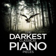 The Darkest Classical Piano Pieces Horror Music, George Macdonald, Various Artists, Classical Music, Scream, The Darkest, Piano, Day, Halloween