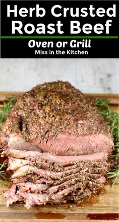 How to Cook Roast Beef: Herb Crusted Roast Beef Cook this easy recipe on the grill or in the oven. Delicious garlic and herb seasoning blend makes a flavorful and delicious family dinner. Great for sandwiches. Chuck Roast Recipe Oven, Boneless Chuck Roast Recipes, Grilled Roast Beef, Beef Sirloin Tip Roast, Rump Roast Recipes, Oven Roast Beef, Sliced Roast Beef, Cooking Roast Beef, Roast Beef Sandwiches