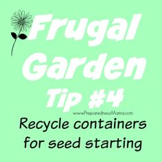 For those of you still battling winter, I feel your pain. You may be getting antsy to get started with your seed planting, so I'd like to remind you about 11 frugal ways for starting seeds in recycled containers.