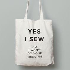 Megan Nielsen Yes I Sew, No i won't do your mending tote bag