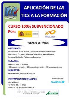Aplicación de las TICs a la Formación Curso 100% subvencionado Desempleados menores de 30 años Información y reservas: 957478339 Plazas limitadas