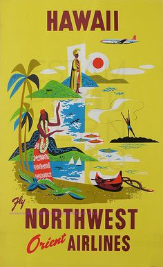 Hawaii - Northwest Orient Airlines - Vintage Hawaiian Travel Poster - Hawaiian Master Art Print - 12 x Travel Ads, Airline Travel, Travel Photos, Vintage Travel Posters, Vintage Postcards, Retro Posters, Movie Posters, Retro Airline, Vintage Airline