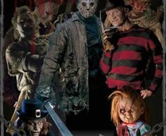 Michael Myers,freddy, jason,leatherface,chucky,pinhead
