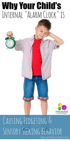 "Reticular Activating System: Why Your Child's Internal ""Alarm Clock"" is Causing Fidgeting and Sensory Seeking Behavior | ilslearningcorner..."