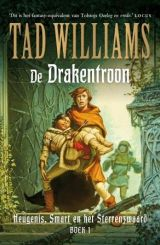 Heugenis, Smart en het Sterrenzwaard 1 - De Drakentroon - Tad Williams