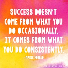 Consistency is key. #inspirational #quote #printspiring  on.fb.me/1ioB1DN