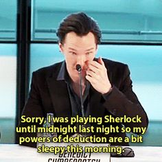 Cumberbatch's deduction is sleepy. I think he's forgiven. ;)