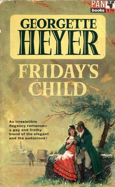 Friday's Child by Georgette Heyer. Pan 1966. Cover artist J. Oval by pulpcrush, via Flickr: ---enjoyed this book by GH.