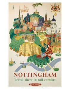 Nottingham rail poster from Nottinghamshire, East Midlands, England, UK. If you're traveling by train to Nottingham, be sure to hop off to check out Cafe Rose near Beeston station! A4 Poster, Retro Poster, Poster Vintage, Vintage Travel Posters, Poster Prints, Art Prints, Vintage Cuba, Vintage Art, Posters Uk