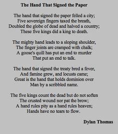 Dylan thomas the hand that signed the paper