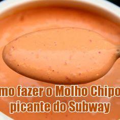 Como fazer molho Chipotle picante do Subway Molho Chipotle, Marinade Sauce, Vegan Keto, Saveur, Food Truck, Carne, Side Dishes, Food And Drink, Supreme