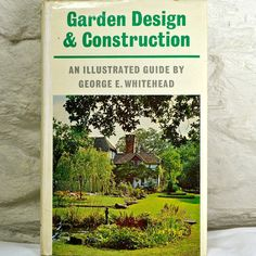 garden design and construction by whitehead 1966 1st edition hardback book vintage gardening book hard landscaping gift for gardener