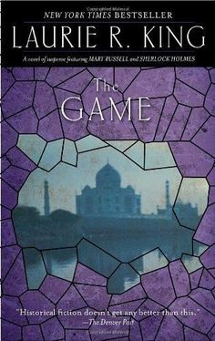The Game A Mary Russell Novel Reprint