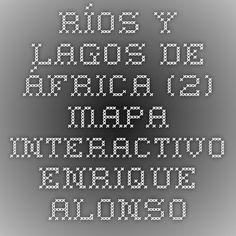 ríos y lagos  africa mapa interactivo