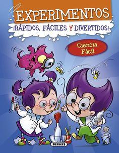 Experimentos rapidos faciles y divertidos libro ciencia facil susaeta - Buscar con Google